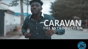 COMEDY VIDEO: Nastyblaq - CARAVAN {The Introduction}